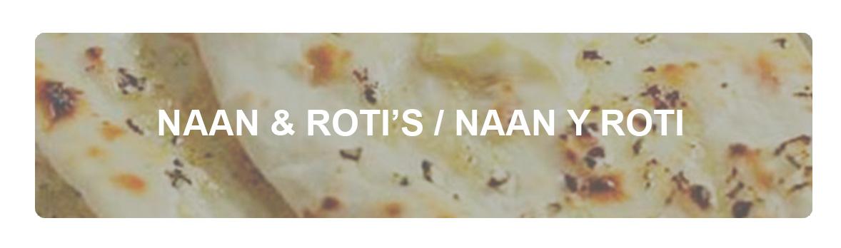 NAAN Y ROTI
